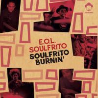 E.O.L. SOULFRITO - SOUFRITO BURNIN' : 12inch