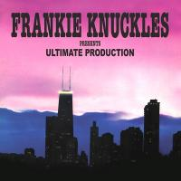 FRANKIE KNUCKLES Presents - ULTIMATE PRODUCTION : 2 x 12inch