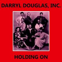 DARRYL DOUGLAS, INC - Holding On / Jesus Is The Light : KALITA (UK)