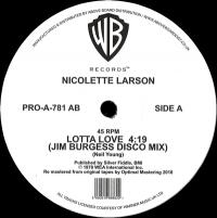 NICOLETTE LARSON - LOTTA LOVE (JIM BURGESS DISCO MIX) : WARNER (US)