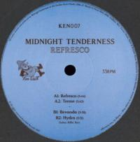 MIDNIGHT TENDERNESS - Refresco EP : KEN OATH (AUS)