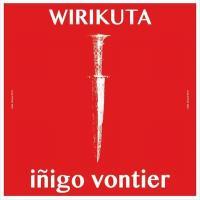 IÑIGO VONTIER - Wirikuta (feat Dreems remix) : 12inch