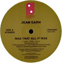 JEAN CARN - Was That All It Was / Don't Let It Go to Your Head : PHILADELPHIA INTERNATIONAL (US)