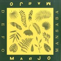 MAAJO - DEFO / MANSABA (incl. TDJ Reconstruction) : 12inch