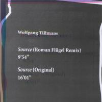 WOLFGANG TILLMANS - Source (Roman Flügel Remixes) : FRAGILE (GER)