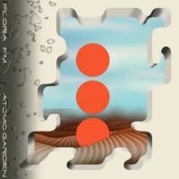 FLORA FM - Atomic Garden  (Vinyl Only) : 12inch