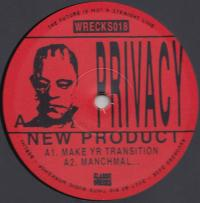 PRIVACY - New Product EP : 12inch