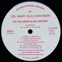 DR. MARY SULLIVAN BAIN - Do You Know Black History : BACKATCHA (UK)