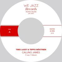 TIMO LASSY & TEPPO MAKYNEN - Calling James / Yanki : WE JAZZ (FIN)
