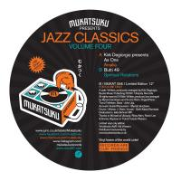 KIRK DEGIORGIO presents AS ONE & BUTTI 49 - Jazz Classics Volume.4 : MUKATSUKU (UK)