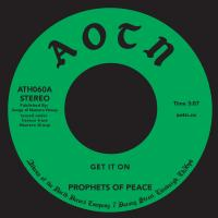 PROPHETS OF PEACE - Get It On : ATHENS OF THE NORTH (UK)