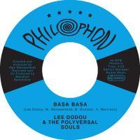 LEE DODOU & THE POLYVERSAL SOULS - Basa Basa : 7inch
