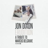 JON DIXON - Erudition: A Tribute To Marcus Belgrave : 12inch