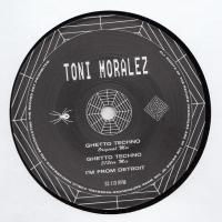 TONI MORALEZ - Ghetto Techno : 12inch