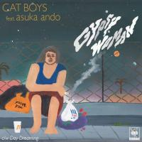 CAT BOYS feat. asuka ando - Gypsy Woman / DayDreaming : CONY (JPN)