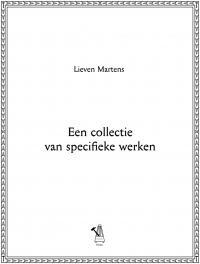 LIEVEN MARTENS MOANA - Een Collectie Van Specifieke Werken : BOOK