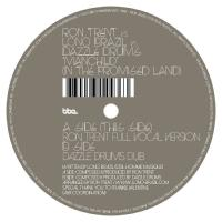 RON TRENT VS. LONO BRAZIL VS. DAZZLE DRUMS - Manchild (In The Promised Land) : BBE (UK)