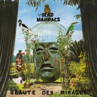 THE DEAD MAURIACS - La Beauté Des Mirages : LP