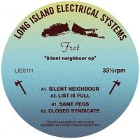 FRET - SILENT NEIGHBOUR EP : 12inch