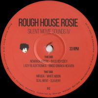 n_t0006865VARIOUS - Silent Movie Sounds IV : ROUGH HOUSE ROSIE <wbr>(UK)
