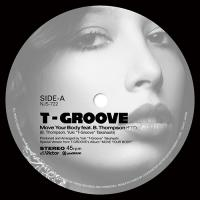T-GROOVE - Move Your Body feat. B.Thompson / Roller Skate feat. Precious Lo's : Victor / plusGROUND (JPN)