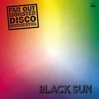 FAR OUT MONSTER DISCO ORCHESTRA - Black Sun : 2LP