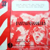 CAMILLE SAUVAGE - Fantasmagories : LP