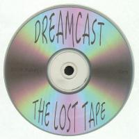 DREAMCAST - THE LOST TAPE : LP