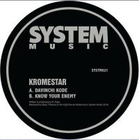 KROMESTAR - Davinchi Code / Know Your Enemy : SYSTEM SOUND (UK)