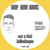 COMPA - Not a Kick : DEEP MEDI MUSIK (UK)