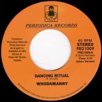 WHODAMANNY - Dancing Ritual : 7inch