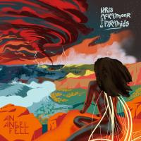 IDRIS ACKAMOOR & THE PYRAMIDS - An Angel Fell : 2LP