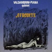 VALDAMBRINI - PIANA QUINTET - Afrodite : REARWARD (ITA)