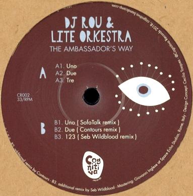 DJ ROU & LITE ORKESTRA - Ambassadors Way : COGNITIVA (ITA)