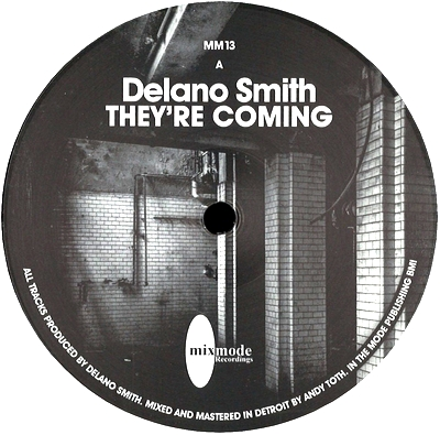DELANO SMITH - They're Coming / Safe Place : 12inch