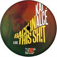 KAI ALCÉ - Back In This Sh!t : NDATL MUZIK (US)