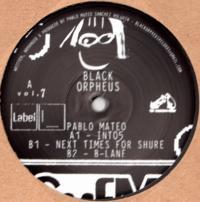 PABLO MATEO - ORPHEUS007 : BLACK ORPHEUS (UK)