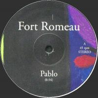 FORT ROMEAU - Pablo : 12inch