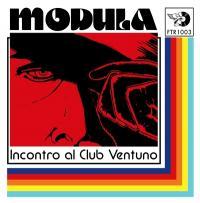 MODULA - Incontro al Club Ventuno : 7inch