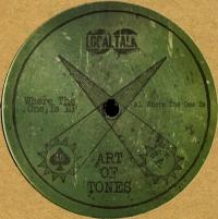 ART OF TONES - Where The One Is EP : LOCAL TALK (SWE)
