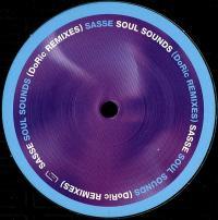 SASSE - Soul Sounds (RICARCO VILLALOBOS & DORIAN PAIC a.k.a. DORIC) : 12inch