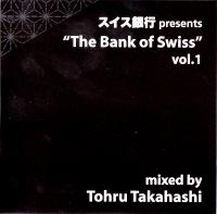 TOHRU TAKAHASHI - BANK OF SWISS VOL.1 : BANK OF SWISS (JPN)