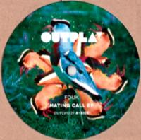 FOUK - MATING CALL EP : OUTPLAY (HOL)