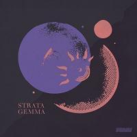 STRATA-GEMMA - Strata-Gemma : FLY BY NIGHT MUSIC (UK)