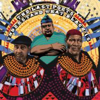 THE LAST POETS - Understand What Black Is : CD