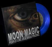 PEOPLE LIKE US & ERGO PHIZMIZ - Moon Magic : 7inch