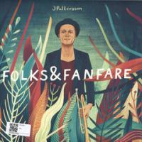JPATTERSSON - Folks & Fanfare : LP