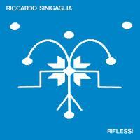RICCARDO SINIGAGLIA - Riflessi : LP