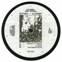 REPTANT - Illusory : 12inch
