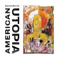 DAVID BYRNE - American Utopia : LP+DL